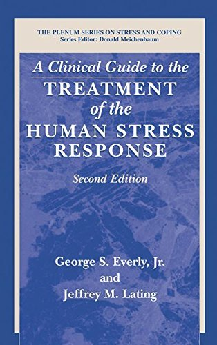 Everly George S. Jr. A Clinical Guide To The Treatment Of The Human Str 0002 Edition;