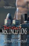 Sandy Loyd Deadly Misconceptions Deadly Series Once The Lies Begin They Quickly