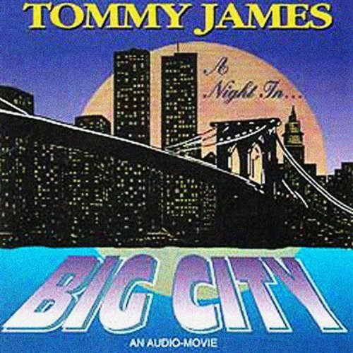 Tommy James Night In Big City