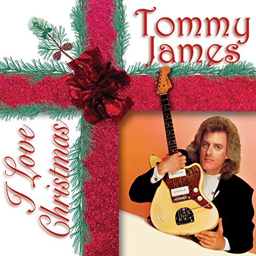 Tommy James I Love Christmas