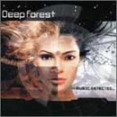 Deep Forest Music Detected