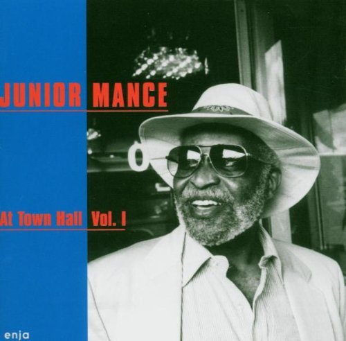 Junior Mance Vol. 1 At Town Hall