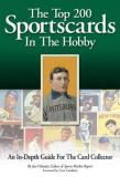 Joe Orlando Top 200 Sportscards In The Hobby The An In Depth Guide For The Card Collector