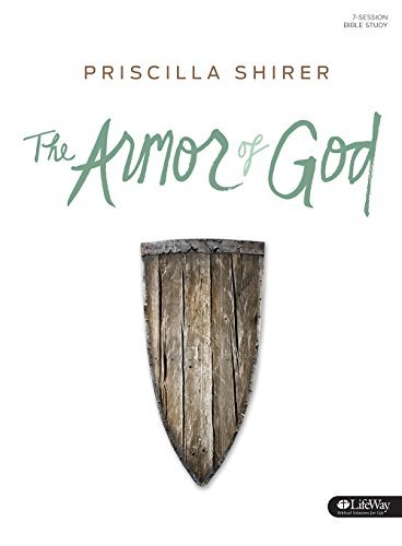 Priscilla Shirer The Armor Of God Bible Study Book