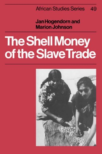 Jan Hogendorn The Shell Money Of The Slave Trade Revised