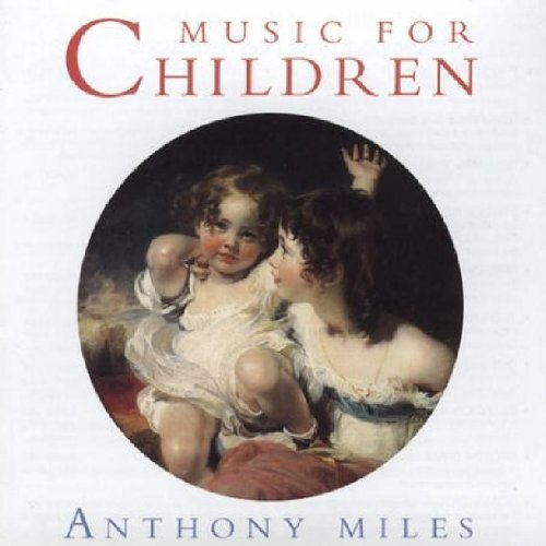 Anthony Miles Music For Children
