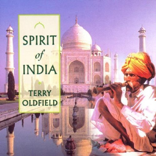 Oldfield Terry Spirit Of India