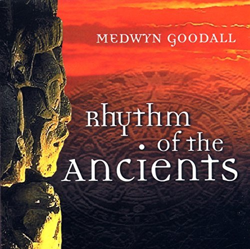 medwyn-goodall-rhythm-of-the-anciens