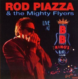 Rod & Mighty Flyers Piazza Live At B.B. King's Blues Club