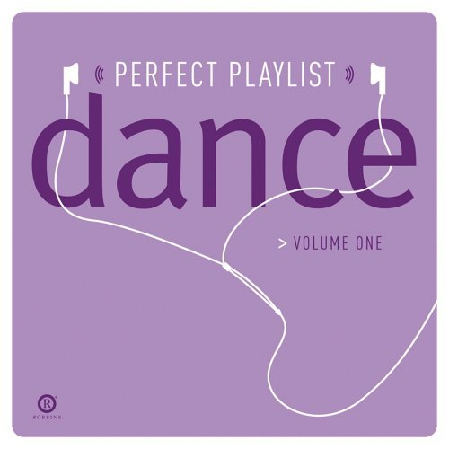 Perfect Playlist Vol. 1 Dance James Reina Crush Rockell Marly Kreo Andain Milky