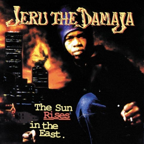 Jeru The Damaja Sun Rises In The East