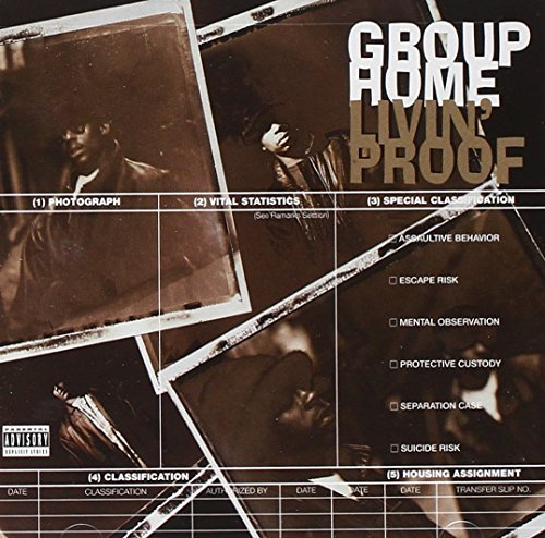 Group Home Livin' Proof Explicit Version