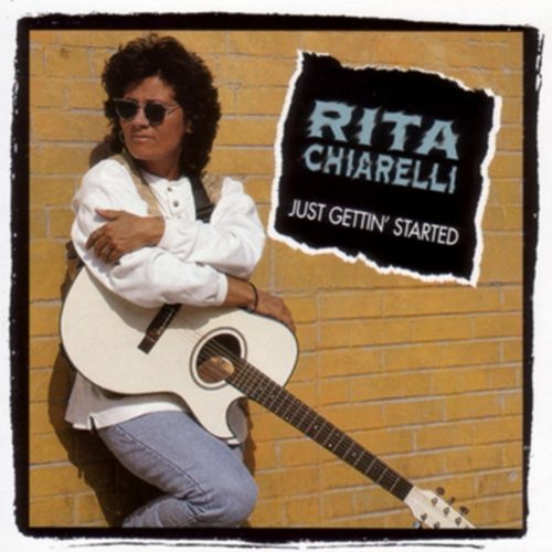 Rita Chiarelli Just Gettin' Started