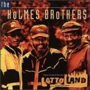 Holmes Brothers Lotto Land