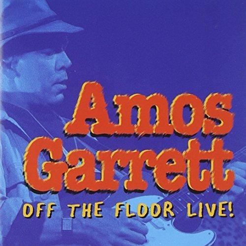 amos-garrett-off-the-floor-live