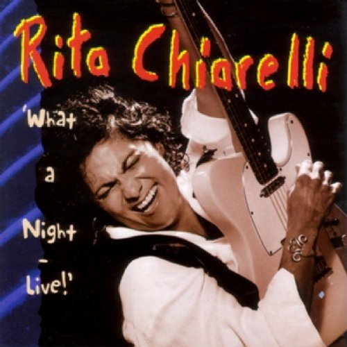 Rita Chiarelli What A Night