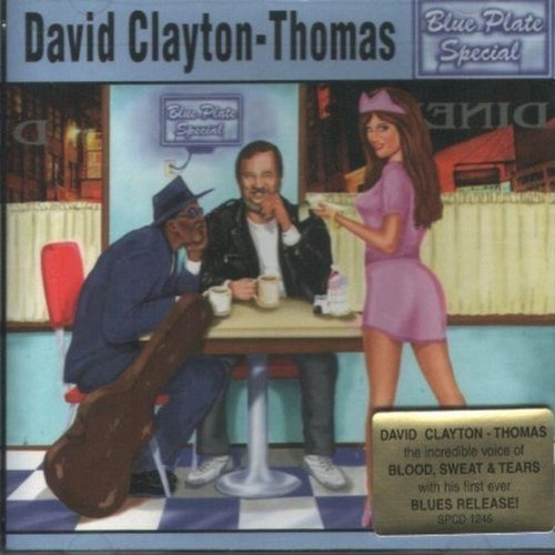 David Clayton Thomas Blue Plate Special