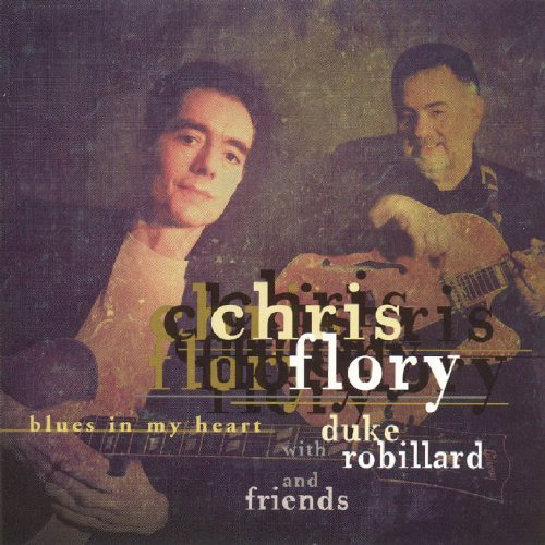 Chris Flory Blues In My Heart