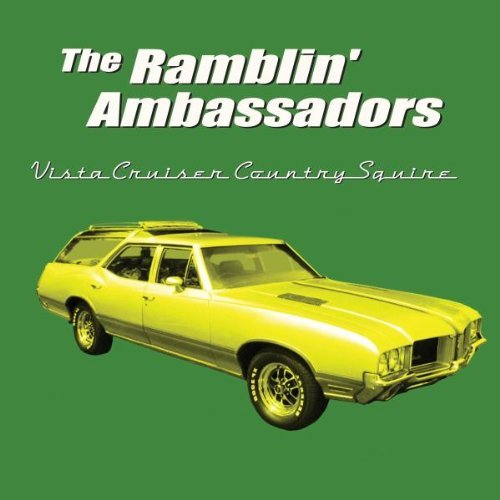 Ramblin' Ambassadors Vista Cruiser Country Squire