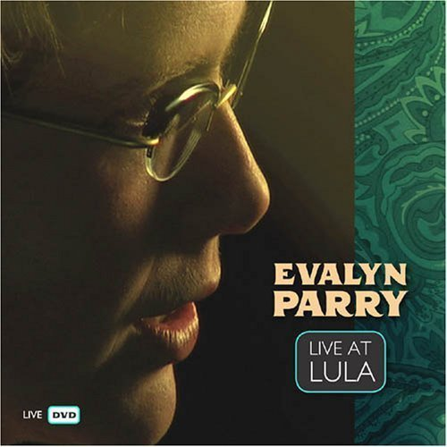 Evalyn Parry Live At Lula