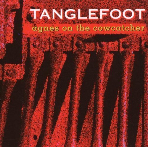 Tanglefoot Agnes On The Cowcatcher