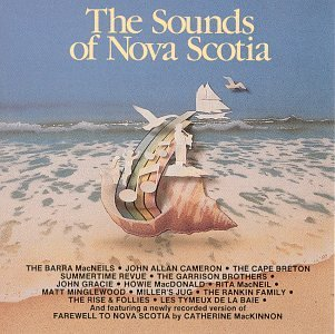 Sounds Of Nova Scotia Vol. 1 Sounds Of Nova Scotia Sounds Of Nova Scotia