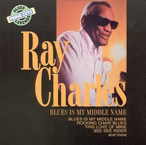Ray Charles/Blues Is My Middle Name