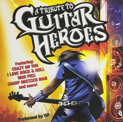 Tribute To Guitar Heroes Tribute To Guitar Heroes
