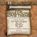 Epic Inspirational Movie Th Vol. 1 Epic Inspirational Movi Prince Of Egypt King Of Kings Epic Inspirational Movie Theme