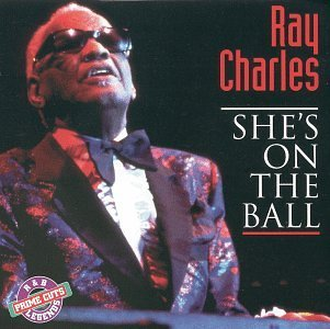 Ray Charles/She's On The Ball