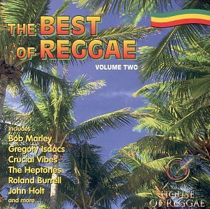 best-of-reggae-vol-2-best-of-reggae-marley-crucial-vibes-burrell-best-of-reggae