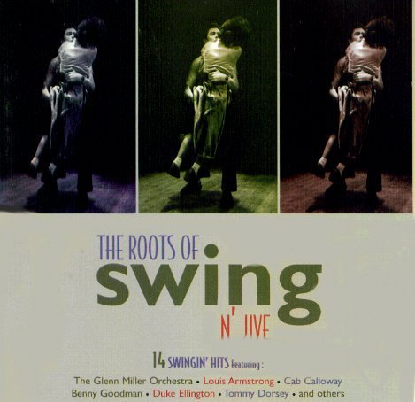 Roots Of Swing N' Jive Roots Of Swing N' Jive