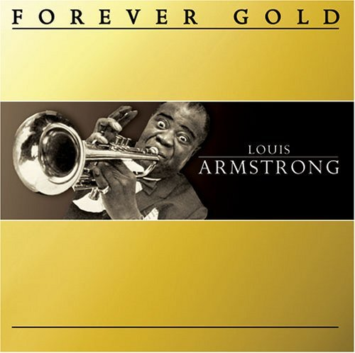 louis-armstrong-forever-gold-forever-gold