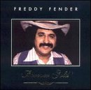 Freddy Fender Forever Gold Remastered Forever Gold