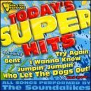 Today's Super Hits Today's Super Hits Performed By Sound Alikes