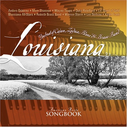 American Roots Songbook Louisiana American Roots Songbook