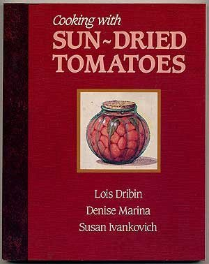 Lois Dribin & Denise Marina Cooking With Sun Dried Tomatoes