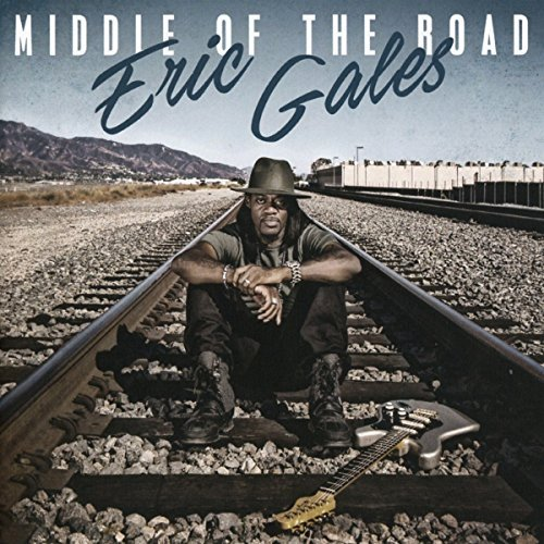 Eric Gales Middle Of The Road Import Gbr Explicit