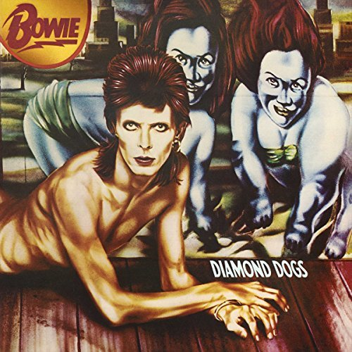 David Bowie Diamond Dogs (2016 Remastered Version)