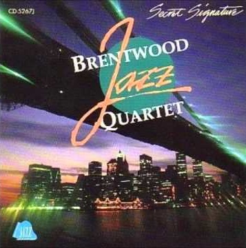 Brentwood Jazz Quartet Secret Signature