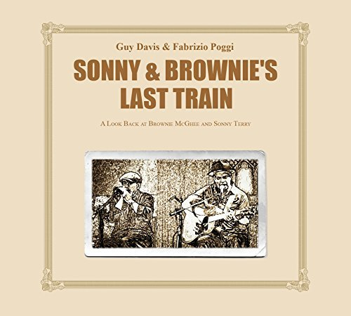 Guy Davis & Fabrizio Poggi Sonny & Brownie's Last Train