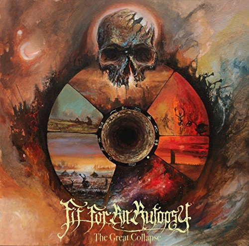Fit For An Autopsy/Great Collapse