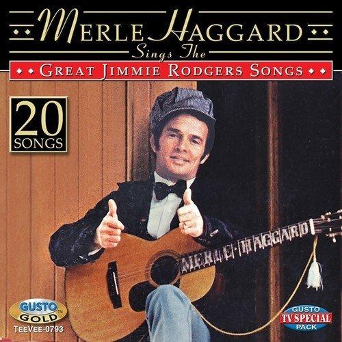 Merle Haggard/Sings The Great Jimmie Rodgers