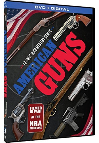 american-guns-13-part-documen-american-guns-13-part-documen