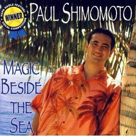 Paul Shimomoto Magic By The Sea CD 2005