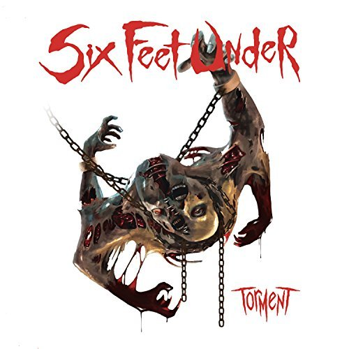 Six Feet Under Torment