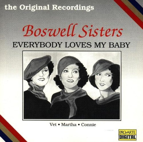 Boswell Sisters Everybody Loves My Baby