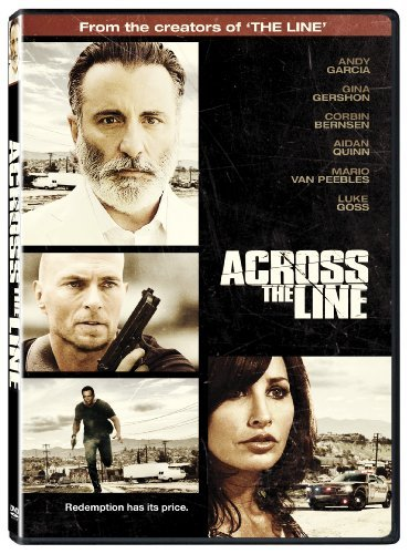Across The Line Exodus Of Charlie Wright Quinn Van Peebles Gershon Garc