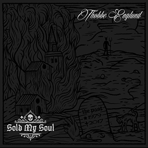 Thobbe Englund/Sold My Soul@Import-Gbr