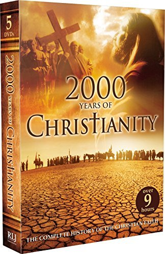 2000 Years Of Christianity 2000 Years Of Christianity